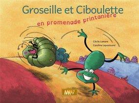 Groseille Et Ciboulette En Balade Promenade Printaniere [kamishibai]