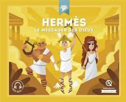 Hermes ; Le Messager Des Dieux