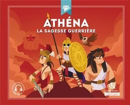 Athena : La Sagesse Guerriere