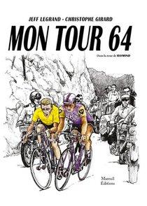 Mon Tour 64 ; Dans La Roue De Raymond