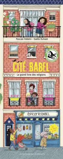 Cite Babel ; Le Grand Livre Des Religions