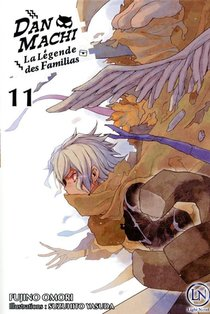 Danmachi ; La Legende Des Familias T.11
