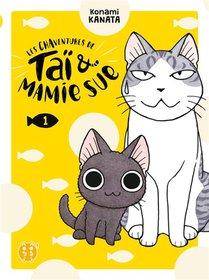 Les Chaventures De Tai & Mamie Sue T.1