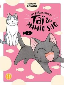 Les Chaventures De Tai & Mamie Sue T.2