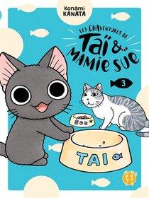 Les Chaventures De Tai & Mamie Sue T.3