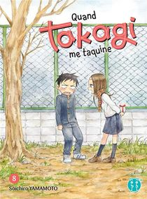 Quand Takagi Me Taquine T.8
