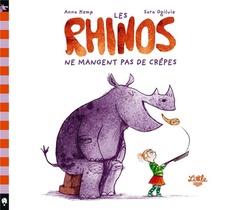Les Rhinos Ne Mangent Pas De Crepes