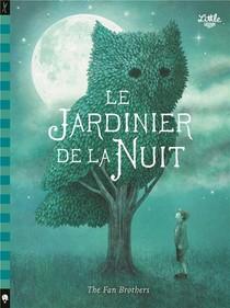 Le Jardinier De La Nuit