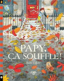 Papy, Ca Souffle !
