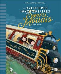 Les Aventures Involontaires Des Soeurs Mouais T.2 ; Terminus