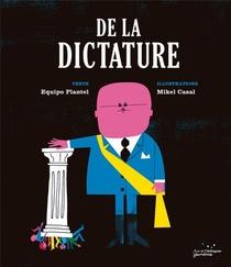 De La Dictature