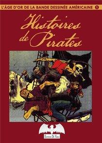 L'age D'or De La Bande Dessinee Americaine T.1 ; Histoires De Pirates