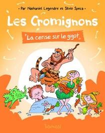 Les Cromignons ; La Cerise Sur Le Gigot
