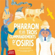 Pharaon Et Les 3 Commandements D'osiris