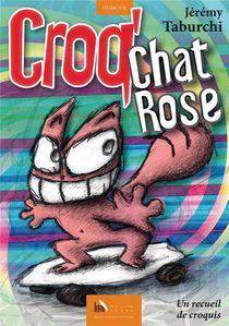 Croq'chat Rose