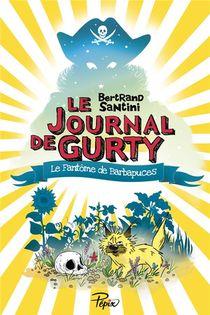 Le Journal De Gurty ; Le Fantome De Barbapuces