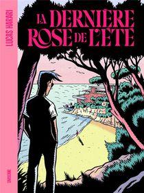 La Derniere Rose De L'ete