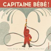 Capitaine Bebe !