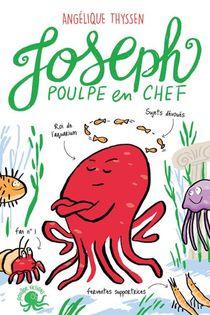 Joseph, Poulpe En Chef