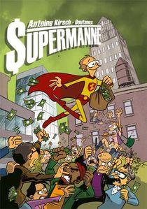Supermanne ; Et Si Superman Avait Ete Comptable ?