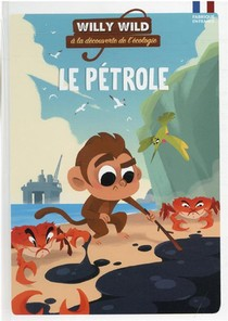 Willy Wild : Le Petrole