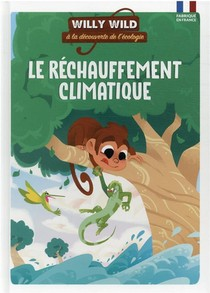 Willy Wild : Le Rechauffement Climatique