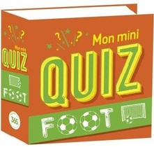 Mon Mini Quiz ; Foot