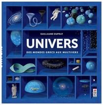 Univers ; Des Mondes Grecs Aux Multivers