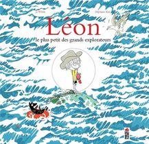 Leon, Le Plus Petit Des Grands Explorateurs