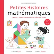 Histoires Mathematiques : Nombres Et Calculs