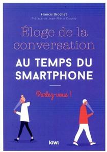 Eloge De La Conversation Au Temps Du Smartphone