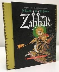 Zahhak La Legende Du Roi Serpent