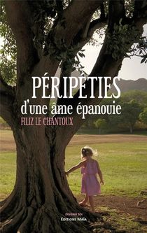 Peripeties D'une Ame Epanouie