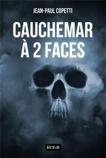 Cauchemar A 2 Faces