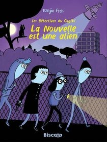 La Nouvelle Est Une Alien ; Les Detectives Du Cagibi