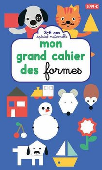 Mon Grand Cahier Des Formes : Special Maternelle