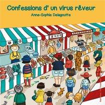 Confessions D'un Virus Reveur