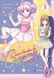 Dans L'ombre De Creamy T.1