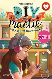 Les Diy De Maelie T.1 ; Des Papillons Dans Le Ventre