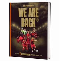 Les Diables Rouges ; We Are Back