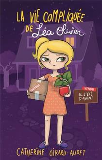 La Vie Compliquee De Lea Olivier T.16 ; L'ete D'avant