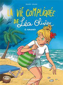 La Vie Compliquee De Lea Olivier T.8 ; Tornades