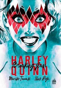Harley Quinn ; Breaking Glass