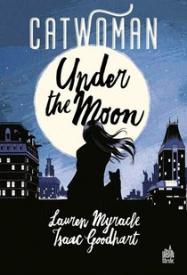 Catwoman ; Under The Moon