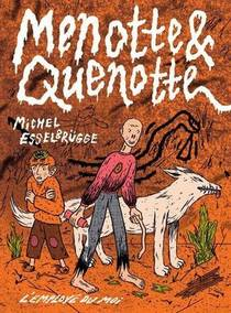 Menotte & Quenotte