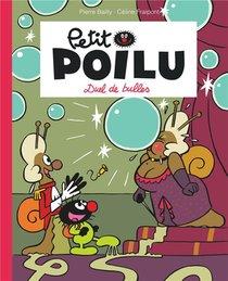 Petit Poilu T.23 ; Duel De Bulles