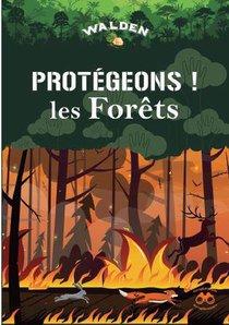 Protegeons Les Forets
