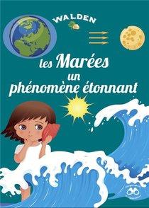 Les Marees, Un Phenomene Naturel Etonnant