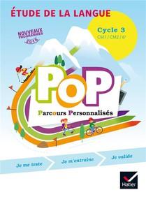 Parcours Personnalises ; Etude De La Langue ; Cycle 3 ; Livre De L'eleve (edition 2017)