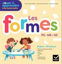 Jouer Et Apprendre A La Maternelle ; Les Formes ; Ps, Ms, Gs ; Boite De Materiel Pour La Classe (edition 2018)